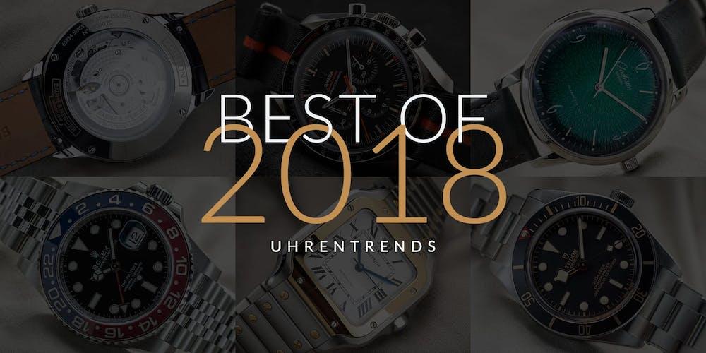 Lesen Sie hier alles über die Uhrentrends 2018.