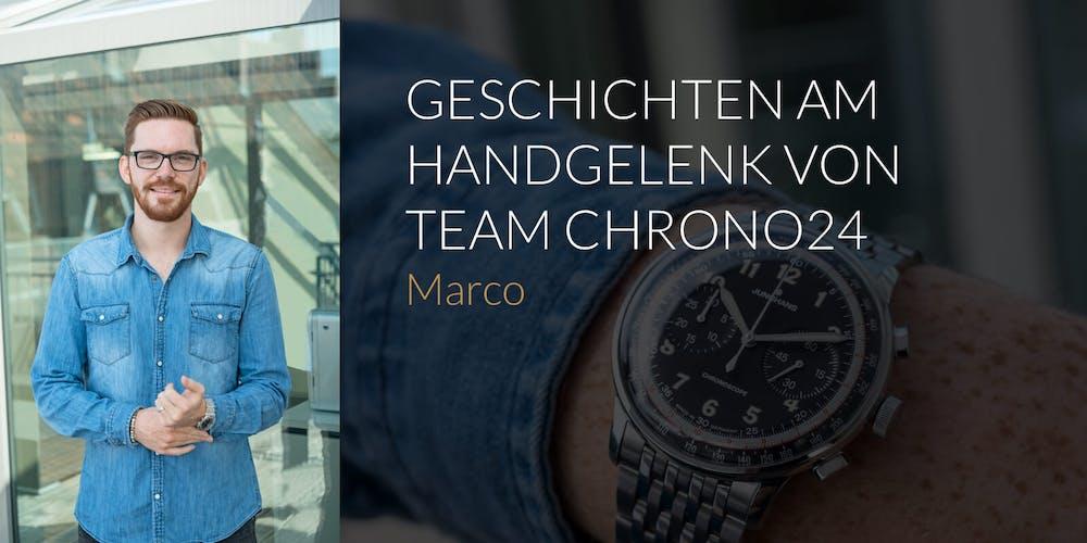 Geschichten am Handgelenk – Team Chrono24: Marco