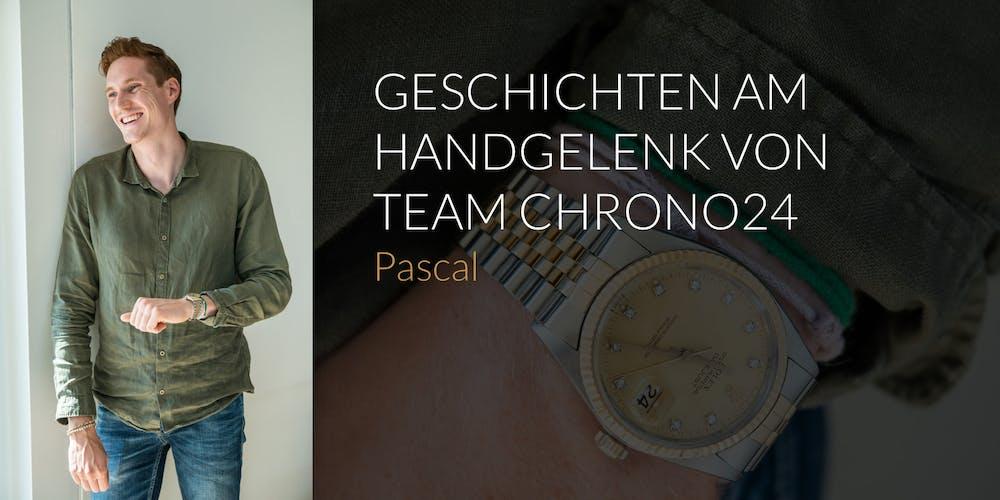 Geschichten am Handgelenk – Team Chrono24: Pascal