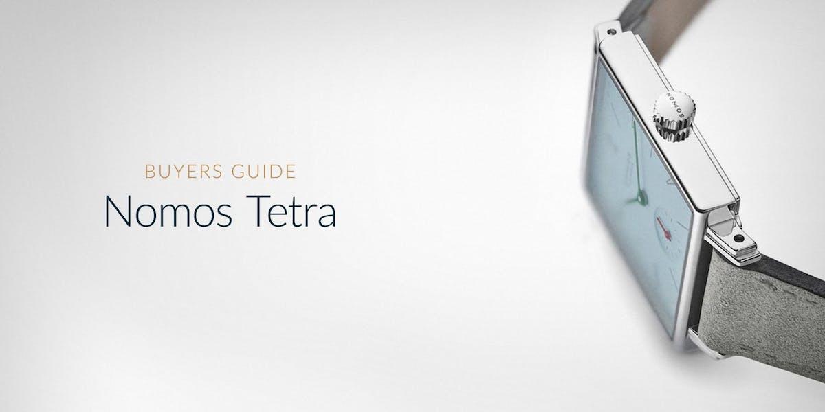 CAM-1209-Buyer-Guide-Nomos-Tetra-2-1-EN