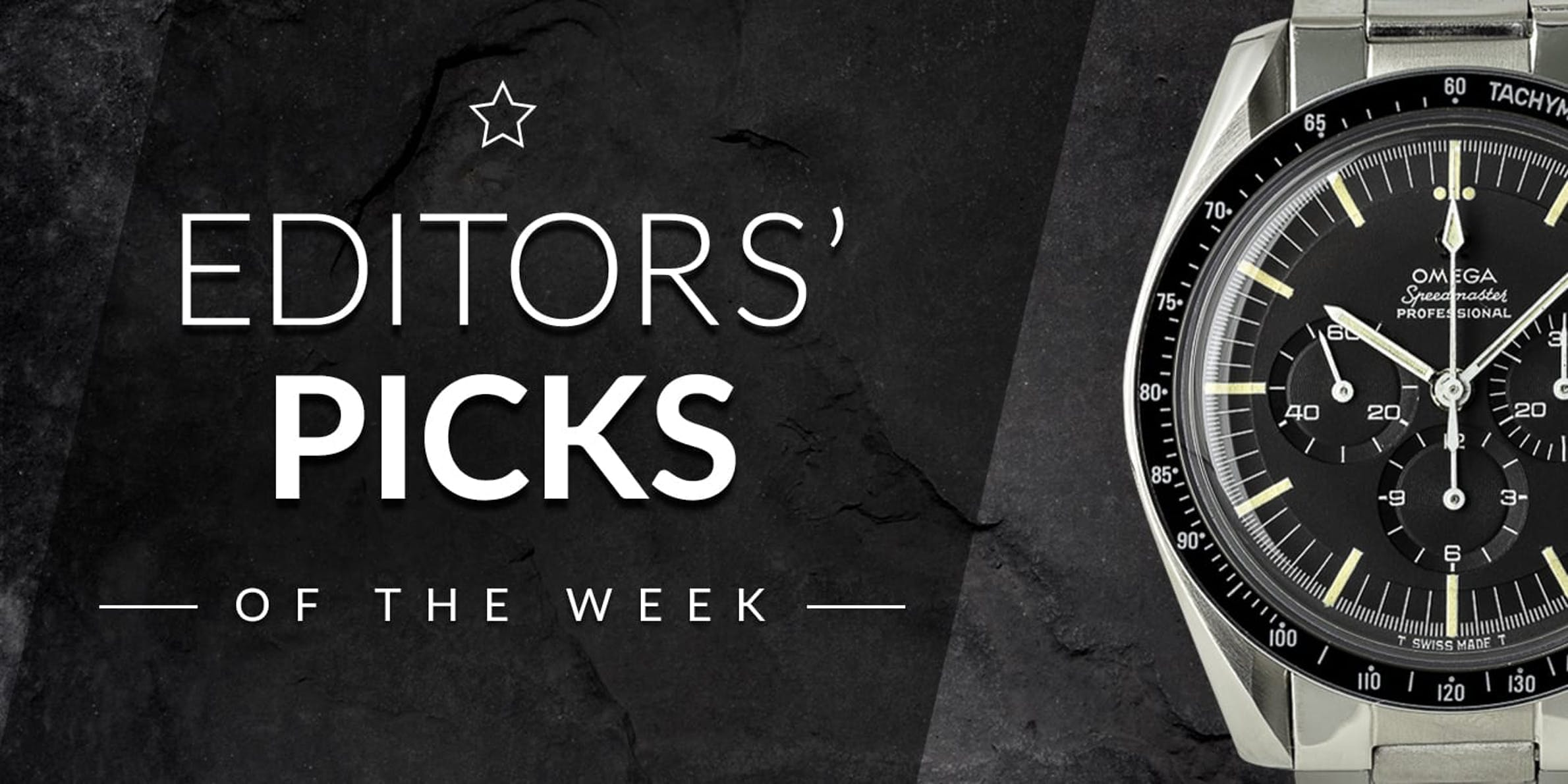 Editors' Picks of the Week: Omega, Rolex, and Breitling