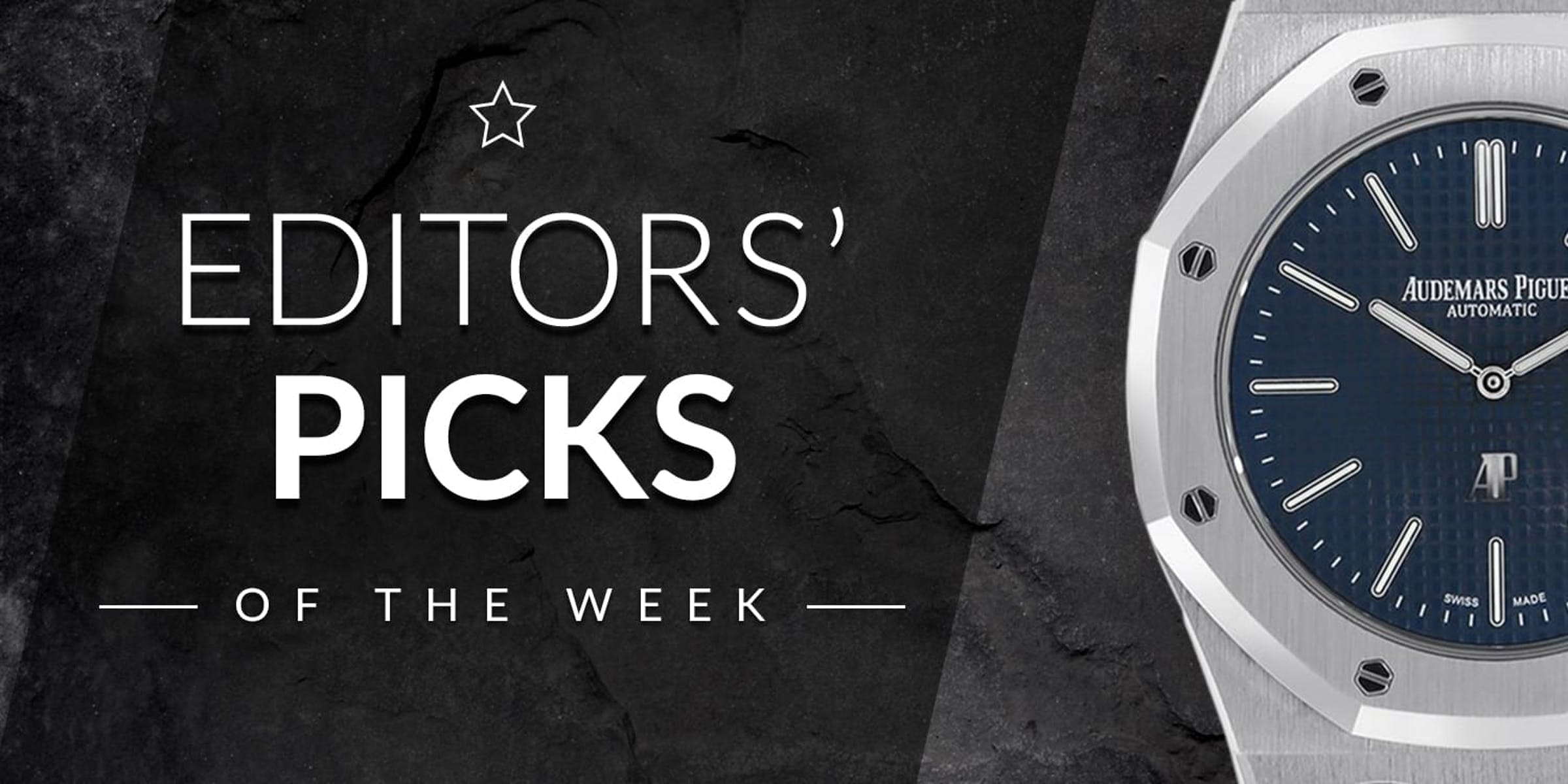 Editors' Picks of the Week: IWC, Audemars Piguet, and Omega